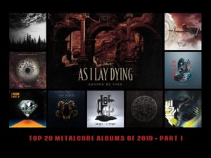 TOP 20 METALCORE ALBUMS OF 2019 PART 1, metalcore AOTY 2019, metalcore favorite albums 2019, top metalcore albums 2019, migliori album metalcore 2019, sickandsound, top metalcore albums review, recensioni metalcore, metalcore 2019, recensione migliori album metalcore 2019, album metalcore 2019, metalcore, progressive metalcore, melodic metalcore, best metalcore albums 2019, metalcore bands, metalcore AOTY, AOTY 2019, metalcore record 2019, metalcore albums, metalcore album review, metalcore albums 2019, metalcore albums ranked, top album metalcore, As I Lay Dying, Crystal Lake, After The Burial, Betraying The Martyrs, The Royal, Born Of Osiris, Heart Of A Coward, Northlane, Wage War, Of Mice & Men, As I Lay Dying album 2019, Crystal Lake album 2019, After The Burial album 2019, Betraying The Martyrs album 2019, The Royal album 2019, Born Of Osiris album 2019, Heart Of A Coward album 2019, Northlane album 2019, Wage War album 2019, Of Mice & Men album 2019, As I Lay Dying - Shaped By Fire, Crystal Lake - Helix, After The Burial - Evergreen, Betraying The Martyrs - Rapture, The Royal - Deathwatch, Born Of Osiris - The Simulation, Heart Of A Coward - The Disconnect, Northlane - Alien, Wage War - Pressure, Of Mice & Men – Earthandsky, TOP 20 METALCORE ALBUMS OF 2019, metalcore AOTY 2019, Sumerian Records, SharpTone Records, UNFD, Nuclear Blast Records, Long Branch Records, Arising Empire, Rise Records, Fearless Records, best of metalcore 2019