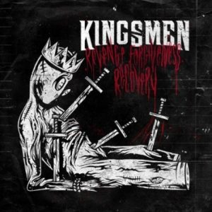 Kingsmen Revenge. Forgiveness. Recovery. album, Kingsmen, Kingsmen band, Kingsmen metal band, Kingsmen metalcore band, Kingsmen Revenge. Forgiveness. Recovery, Kingsmen Revenge. Forgiveness. Recovery album, Kingsmen Revenge. Forgiveness. Recovery tracklist, Kingsmen Revenge. Forgiveness. Recovery tracklisting, Listen to Kingsmen Revenge. Forgiveness. Recovery, Stream Kingsmen Revenge. Forgiveness. Recovery, Ascolta Kingsmen Revenge. Forgiveness. Recovery, Until I've Departed, World on Fire, Tipping the Scales, Nightmare, Waste Away, Outsider, Oppressor, Pleasure In Vengeance, Relapse, Death of the Sixth, Tanner Guimond, Tim Lucier, Michael Perrotta, Adam Bakelman, SharpTone Records, metalcore, deathcore, new album by Kingsmen, new single by Kingsmen, Kingsmen Nightmare, Kingsmen Nightmare review, Kingsmen Nightmare video, KINDA, upcoming metalcore albums, metalcore albums April 2020, metalcore releases April 2020, nuove uscite metalcore, metalcore 2020, deathcore 2020