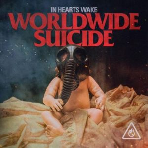 In Hearts Wake Worldwide Suicide, In Hearts Wake, In Hearts Wake metalcore band, In Hearts Wake band, In Hearts Wake Worldwide Suicide video, In Hearts Wake Worldwide Suicide single, In Hearts Wake Worldwide Suicide lyrics, Listen to In Hearts Wake Worldwide Suicide, Stream In Hearts Wake Worldwide Suicide, Ascolta In Hearts Wake Worldwide Suicide, metalcore reviews, metalcore March 2020, new metalcore singles March 2020, new metalcore releases March 2020, metalcore 2020, Australian metalcore bands, Aussiecore, new song by In Hearts Wake, In Hearts Wake Ark, Jake Taylor, Kyle Erich, Eaven Dall, Conor Ward, Ben Nairne, Divination, Earthwalker, Skydancer, Ark, nuove uscite metalcore, metalcore marzo 2020, UNFD, KINDA, Ecocide is suicide, metalcore, In Hearts Wake Worldwide Suicide single
