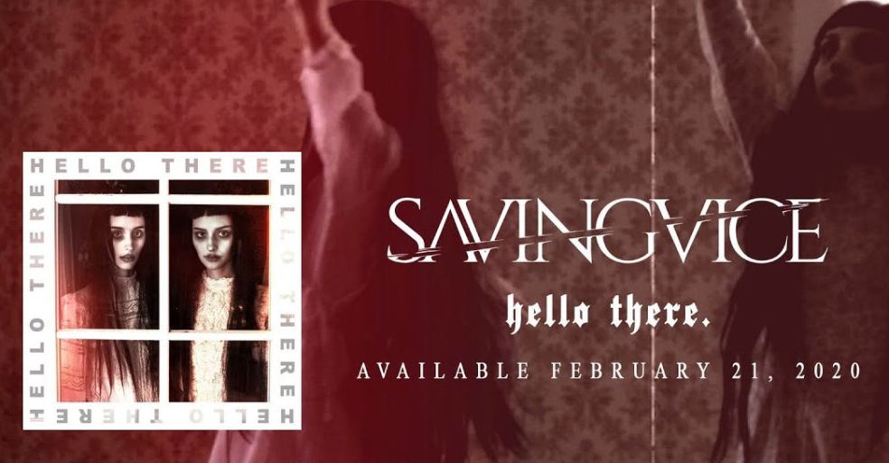 Saving Vice Hello There recensione, Saving Vice, Saving Vice band, Saving Vice metalcore band, metalcore bands, metalcore albums, Tyler Small, Chase Papariello, Robbie Litchfield, Kenjamin Smiertelny, Sammy Whelton, Saving Vice Colder Than Dark EP, Saving Vice Euthanasia:Redux, Saving Vice Hello There, Saving Vice Hello There album, Saving Vice Hello There review, Saving Vice Hello There rating, Saving Vice Hello There recensione, metalcore reviews, recensioni metalcore, metalcore 2020, metalcore albums February 2020, metalcore releases February 2020, nuovi album metalcore, metalcore febbraio 2020, Before I Go, Never Knows Best, Endgame, Nerve Damage, Eyes Up (feat. Kalie Wolfe), Echoes from the Gutter, Broken Window, Hollow Bastion, So Safe, The Black Briar, Saving Vice Hello There tracklisting, Saving Vice Hello There tracklist, Listen to Saving Vice Hello There, Stream Saving Vice Hello There, Ascolta Saving Vice Hello There, nuove uscite metalcore, new metalcore albums