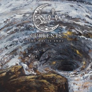 Currents The Way It Ends album,Currents 2020, Currents, Currents band, Currents metalcore band, SharpTone Records, metalcore reviews, metalcore, progressive metalcore, deathcore, KINDA, Currents The Way It Ends tracklisting, Currents The Way It Ends tracklist, Currents The Way It Ends album, new album by Currents, Brian Wille, Chris Wiseman, Ryan Castaldi, Dee Cronkite, Matt Young, upcoming metalcore albums, metalcore albums June 2020, album metalcore giugno 2020, metalcore releases June 2020, Never There, A Flag to Wave, Poverty of Self, Monsters, Kill the Ache, Let Me Leave, Origin, Split, Second Skin, How I Fall Apart, Better Days, metalcore bands, metalcore albums, Listen to Currents The Way It Ends, Stream Currents The Way It Ends, Currents The Way It Ends release date, Listen to Currents Monsters, Stream Currents Monsters, nuove uscite metalcore, Currents The Way It Ends, Ascolta Currents The Way It Ends, Currents The Way It Ends review, Currents The Way It Ends recensione, nuove uscite metalcore, recensioni metalcore, Currents The Way It Ends release date, Currents The Way It Ends rating, Currents recensione