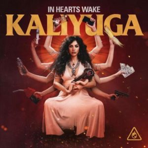 In Hearts Wake Kaliyuga album, In Hearts Wake, In Hearts Wake metalcore band, In Hearts Wake band, In Hearts Wake Kaliyuga album, In Hearts Wake Kaliyuga, In Hearts Wake Kaliyuga tracklisting, In Hearts Wake Kaliyuga tracklist, In Hearts Wake Kaliyuga release date, Listen to In Hearts Wake Kaliyuga, Stream In Hearts Wake Kaliyuga, Ascolta In Hearts Wake Kaliyuga, In Hearts Wake Kaliyuga review, In Hearts Wake Kaliyuga recensione, metalcore reviews, metalcore 2020, new metalcore releases August 2020, metalcore 2020, Australian metalcore bands, Aussiecore, new album by In Hearts Wake, Jake Taylor, Kyle Erich, Eaven Dall, Conor Ward, Ben Nairne, nuove uscite metalcore, metalcore agosto 2020, UNFD, KINDA, Ecocide is suicide, metalcore, In Hearts Wake nuovo album, In Hearts Wake recensione, recensioni metalcore, metalcore reviews, metalcore agosto 2020, album metalcore 2020, In Hearts Wake new album, In Hearts Wake album 2020, metalcore concept album, In Hearts Wake Kaliyuga album, In Hearts Wake Kaliyuga artwork, In Hearts Wake lineup