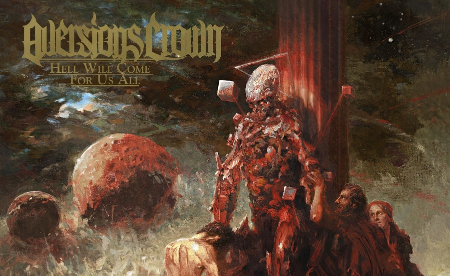 Aversions Crown Hell Will Come For Us All recensione, Aversions Crown, Aversions Crown band, Aversions Crown albums, Aversions Crown deathcore band, Aversions Crown Hell Will Come For Us All, Aversions Crown Hell Will Come For Us All album, Aversions Crown Hell Will Come For Us All tracklisting, Aversions Crown Hell Will Come For Us All tracklist, Listen to Aversions Crown Hell Will Come For Us All, Stream Aversions Crown Hell Will Come For Us All, Ascolta Aversions Crown Hell Will Come For Us All, Aversions Crown Hell Will Come For Us All recensione, Aversions Crown Hell Will Come For Us All review, The Soil, Born In The Gutter, Paradigm, Caught In The System, Hell Will Come For Us All, Scourge Of Violence, Hymn Of Annihilation, Sorrow Never Sleeps, The Final Judgement, deathcore, blackened deathcore, new deathcore June 2020, deathcore 2020, deathcore albums June 2020, deathcore releases June 2020, Nuclear Blast Records, new album by Aversions Crown, Aversions Crown album 2020, aversions crown lineup, nuove uscite deathcore, deathcore 2020, technical deathcore, album deathcore giugno 2020, deathcore giugno 2020, Tyler Miller, Chris Cougan, Jayden Mason, Mick Jeffery
