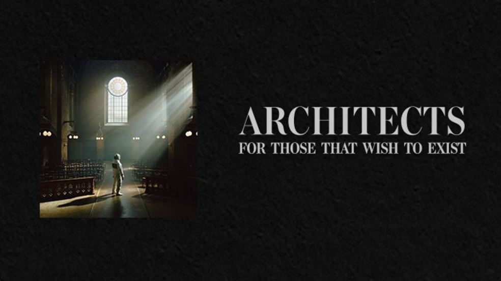 Architects For Those That Wish To Exist recensione, Architects, Architects band, Architects metalcore band, Architects album 2021, Architects new single, Architects new album, Architects For Those That Wish To Exist, Architects For Those That Wish To Exist album, Listen to Architects For Those That Wish To Exist, Stream Architects For Those That Wish To Exist, Ascolta Architects For Those That Wish To Exist, Architects For Those That Wish To Exist review, Architects For Those That Wish To Exist recensione, Architects For Those That Wish To Exist tracklisting, Architects For Those That Wish To Exist tracklist, Architects For Those That Wish To Exist artwork, Architects For Those That Wish To Exist release date, Architects For Those That Wish To Exist rating, Architects lineup, Epitaph Records, Do You Dream of Armageddon?, Black Lungs, Giving Blood, Discourse Is Dead, Dead Butterflies, An Ordinary Extinction, Impermanence ft. Winston McCall, Flight Without Feathers, Little Wonder ft. Mike Kerr, Animals, Libertine, Goliath ft. Simon Neil, Demi God, Meteor, Dying Is Absolutely Safe, Sam Carter, Alex Dean, Adam Christianson, Dan Searle, Josh Middleton, Architects ninth album, Architects discography, Architects nuovo album, Architects nono album, recensioni metalcore, metalcore reviews, album metalcore febbraio 2021, metalcore 2021, metalcore albums February 2021, nuovi album metalcore, nuove uscite metalcore, Epitaph Records, metalcore releases February 2021, recensione nuovo album Architects, Architects For Those That Wish To Exist itunes