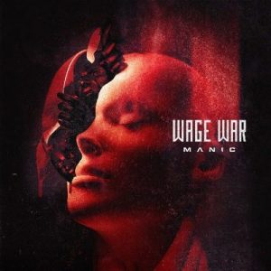 Wage War Manic album, Wage War, Wage War band, Wage War metalcore band, metalcore, Fearless Records, Briton Bond, Cody Quistad, Seth Blake, Chris Gaylord, Stephen Kluesener, Blueprints, Deadweight, Pressure, Manic, Wage War Manic, Wage War Manic album, Wage War Manic tracklisting, Wage War Manic tracklist, Listen to Wage War Manic, Stream Wage War Manic, Ascolta Wage War Manic, new album by Wage War, Wage War Manic recensione, Wage War Manic review, Wage War Manic release date, metalcore album review, recensioni metalcore, nuove uscite metalcore, nuovi album metalcore ottobre 2021, metalcore albums October 2021, new metalcore releases October 2021, metalcore 2021, metalcore albums, metalcore bands, upcoming metalcore albums, metalcore October 2021, new metalcore albums, metalcore chart, metalcore playlist, Wage War fourth record, Relapse, Teeth, Manic , High Horse, Circle The Drain, Godspeed, Death Roll, Slow Burn, Never Said Goodbye, True Colors, If Tomorrow Never Comes, Fearless Records, Wage War Manic itunes, Wage War Manic apple music, Wage War recensione, quarto album Wage War, nuovo album Wage War, recensioni metalcore, metalcore reviews